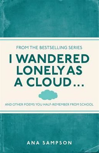 I Wandered Lonely as a Cloud...