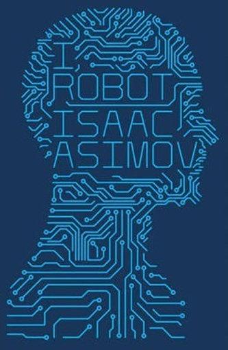 I, Robot #1 - Isaac Asimov