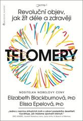Telomery - Revoluční objev, jak žít déle a zdravěji