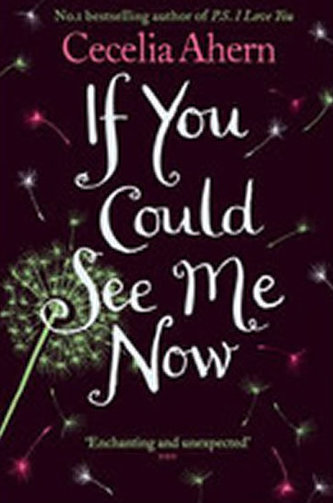 If You Could See Me Now - Cecelia Ahernová