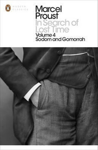 In Search of Lost Time: v. 4 - Sodom and Gomorrah