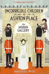 Incorrigible Children of Ashton Place - The Hidden Gallery