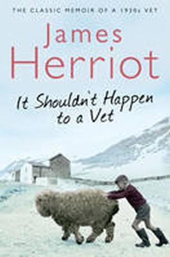 It Shouldn´t Happen to a Vet - James Herriot