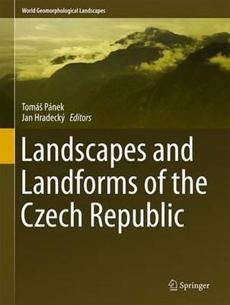 Landscapes and Landforms of the Czech Republic 2016