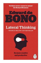 Lateral Thinking - A Textbook of Creativity