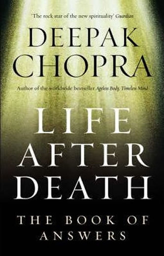 Life After Death - The Book of Answers - Deepak Chopra