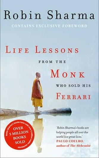 Life Lessons From Monk Sold His Ferrari - Robin S. Sharma