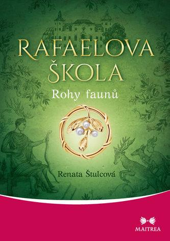 Rafaelova škola - Rohy faunů - Renata Štulcová