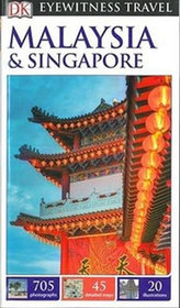 Malaysia & Singapore - DK Eyewitness Travel Guide