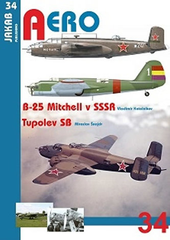 B-25 Mitchell v SSSR a Tupolev SB - Kotelnikov Vladimir