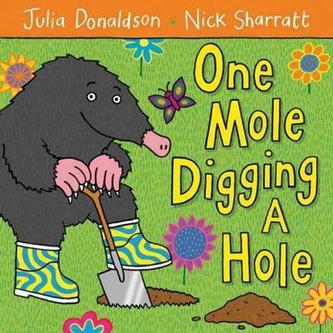 One Mole Digging a Hole - Donaldson Julia