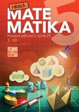 Hravá matematika 5 I.díl Pracovní sešit