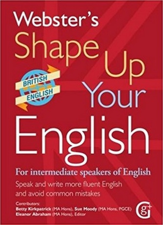 Webster's Shape Up Your English - Betty Kirkpatrick