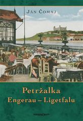 Petržalka Engerau – Ligetfalu