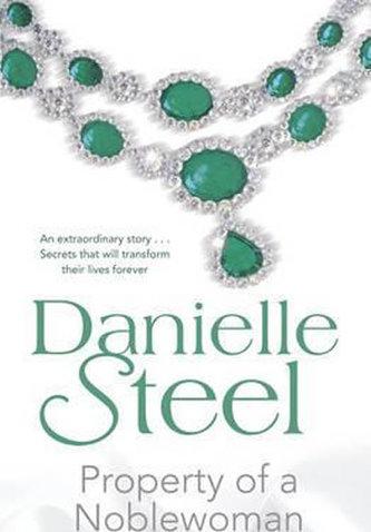 Property Of Noblewomen - Danielle Steel