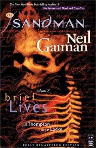 Sandman - Brief Lives Volume 7 - Neil Gaiman