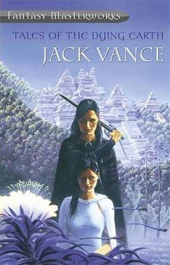Tales Of The Dying Earth - Vance, Jack