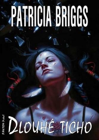 Mercy Thompson 10 - Dlouhé ticho - Patricia Briggs