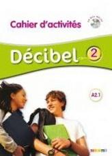 Décibel 2 A2.1 Pracovní sešit + CD