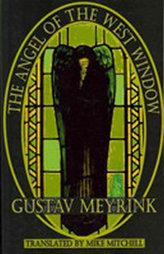 The Angel of the West Window (Dedalus) (Dedalus European Classics)