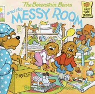 The Berenstain Bears and the Messy Room - Berenstain Stan