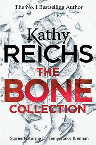 The Bone Collection - Kathy Reichs