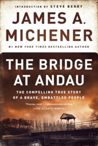 The Bridge at Andau - James Albert Michener