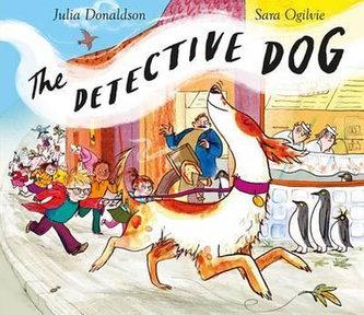 The Detective Dog - Donaldson Julia