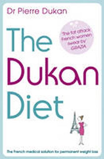 The Dukan Diet - Dukan Pierre