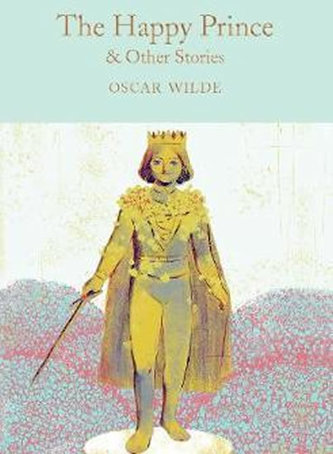 The Happy Prince & Other Stories - hardback - Oscar Wilde