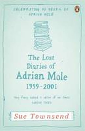 The Lost Diaries of Adrian Mole, 1999-2001 - Sue Townsendová
