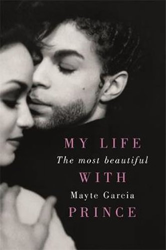 The Most Beautiful - My Life With Prince - Garcia Mayte