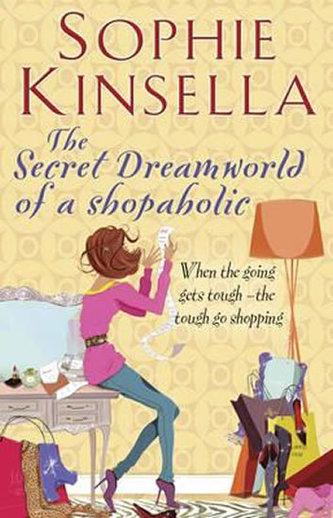 The Secret Dreamworld of a Shopaholic - Sophie Kinsellová