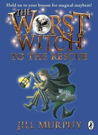 The Worst Witch to the Rescue - Jill Murphyová
