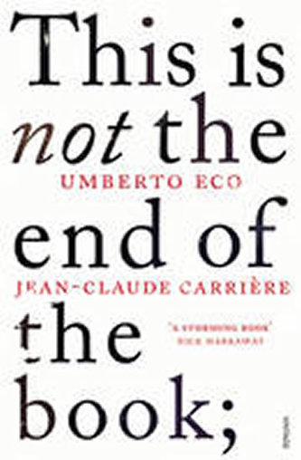 This is Not the End of the Book - Umberto Eco