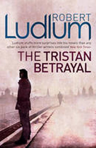 Tristan Betrayal - Robert Ludlum