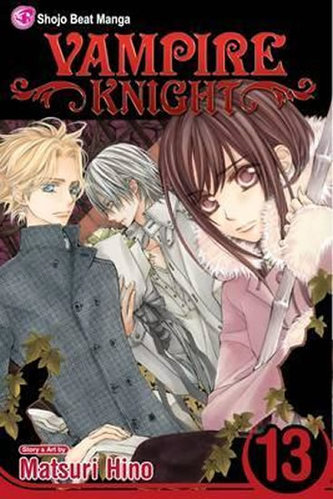 Vampire Knight, Volume 13 - Hino Matsuri