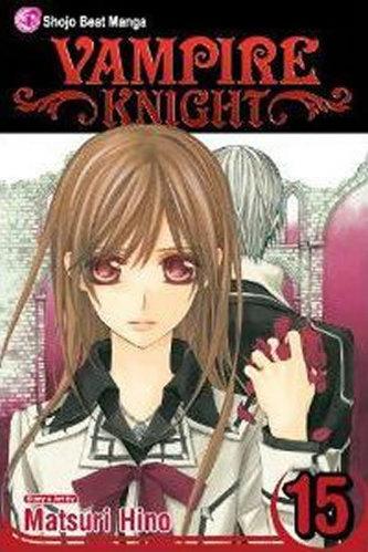 Vampire Knight, Volume 15 - Hino Matsuri