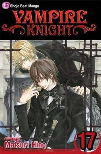 Vampire Knight, Volume 17 - Hino Matsuri