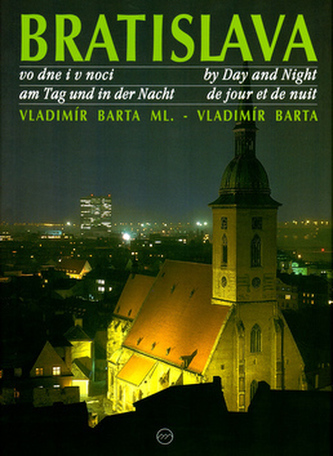 Bratislava vo dne v noci - Vladimír Bárta