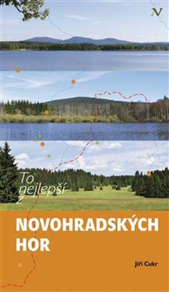 To nejlepší z Novohradských hor - Jiří Cukr