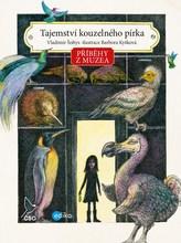 Příběhy z muzea. Tajemství kouzelného pírka