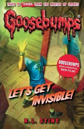 Goosebumps: Let´s Get Invisible!