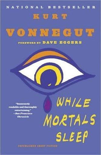 While Mortals Sleep - Kurt jr. Vonnegut
