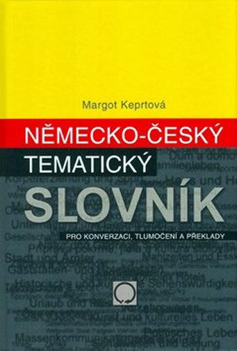 Německo-český tématický slovník - Margareta Keprtová