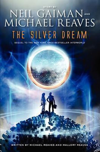 The Silver Dream - Neil Gaiman
