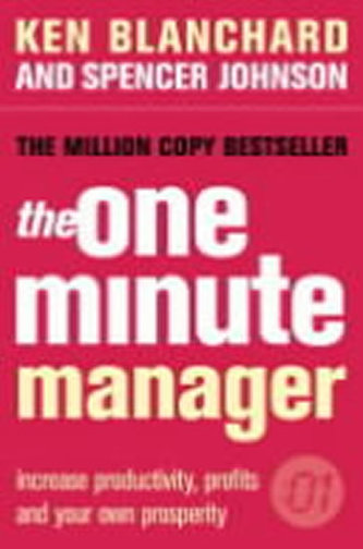 The One Minute Manager - Kenneth Blanchard; Spencer Johnson
