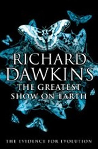 The Greatest Show on Earth - Richard Dawkins