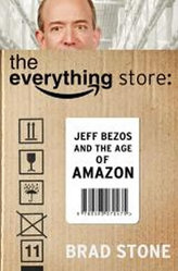 The Everything Store - Jeff Bezos and the Age of Amazon