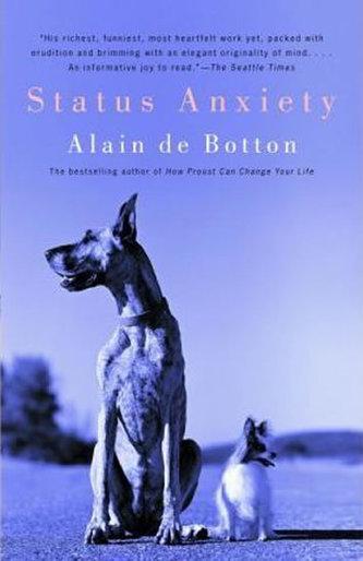 Status Anxiety - de Botton Alain, Armstrong John